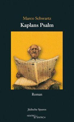 Kaplans Psalm von Ingenschay,  Dieter, Schultze Kraft,  Peter, Schwartz,  Marco, Weiz,  Jan