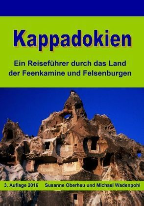 Kappadokien von Oberheu,  Susanne, Wadenpohl,  Michael