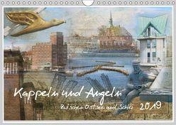 Kappeln und Angeln – Zwischen Ostsee und Schlei (Wandkalender 2019 DIN A4 quer) von Jackisch,  Ute