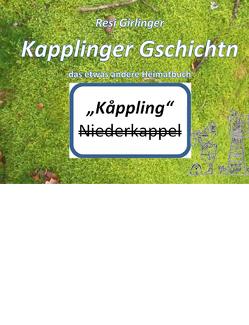 Kapplinger Gschichtn von Girlinger,  Theresia