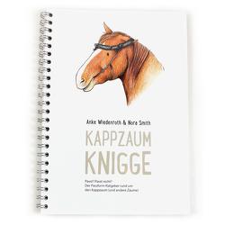 Kappzaum Knigge von Smith,  Nora, Wiedenroth,  Anke