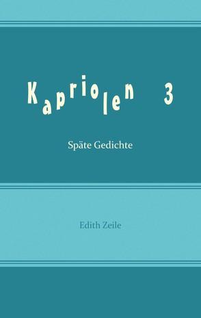 Kapriolen 3 von Zeile,  Edith