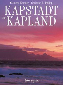Kapstadt und Kapland von Emmler,  Clemens, Philipp,  Christine B.