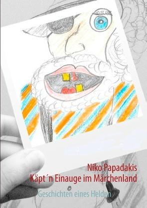 Käpt'n Einauge im Märchenland von Papadakis,  Niko