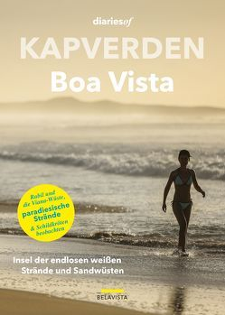 Kapverden – Boa Vista von Valente,  Anabela, Valente,  Jorge