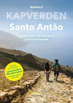 Kapverden – Santo Antão von Valente,  Anabela, Valente,  Jorge