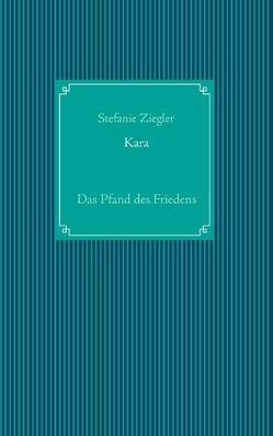 Kara von Ziegler,  Stefanie