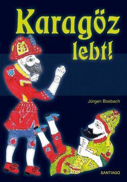 Karagöz lebt von Bosbach,  Jürgen