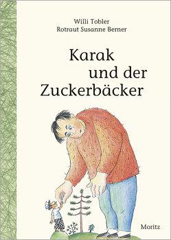 Karak und der Zuckerbäcker von Berner,  Rotraut Susanne, Tobler,  Willi