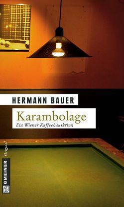 Karambolage von Bauer,  Hermann