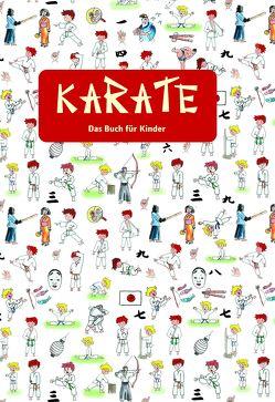KARATE – Das Buch für Kinder von Niino,  Marié