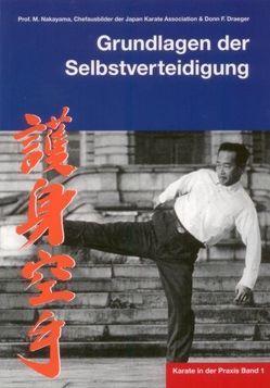 Karate in der Praxis Band 1 Grundlagen der Selbstverteidigung von Masberg,  Mario, Nakayama,  Masatoshi