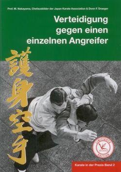 Karate in der Praxis Band 2 Verteidigung gegen einen einzelnen Angreifer von Masberg,  Mario, Nakayama,  Masatoshi