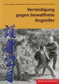 Karate in der Praxis Band 4 Verteidigung gegen bewaffnete Angreifer von Masberg,  Mario, Nakayama,  Masatoshi