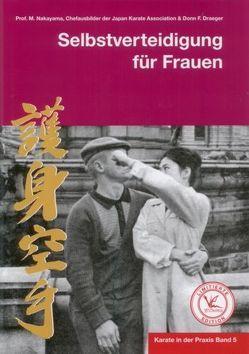Karate in der Praxis Band 5 Selbstverteidigung für Frauen von Masberg,  Mario, Nakayama,  Masatoshi