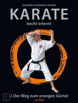 Karate – leicht erlernt 2 von Gericke,  Andreas, Kohl,  Jörg, Wiedl,  Hans