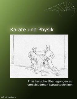 Karate und Physik von Heubeck,  Alfred