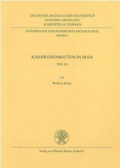 Karawanenbauten im Iran von Kleiss,  Wolfram