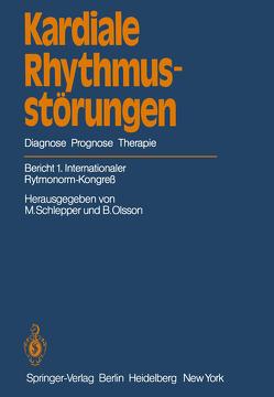 Kardiale Rhythmusstörungen von Olsson,  B., Schlepper,  M.