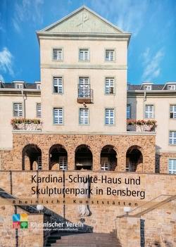 Kardinal-Schulte-Haus und Skulpturenpark in Bensberg von Juarschek-Eckstein,  Markus, Wiemer,  Karl Peter