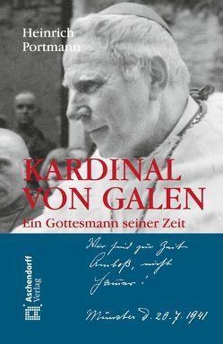 Kardinal von Galen von Portmann,  Heinrich