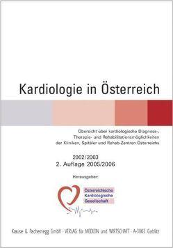 Kardiologie in Österreich von Huber,  Kurt, Weber,  Heinrich