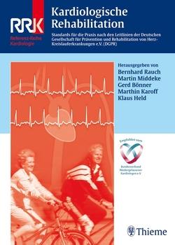 Kardiologische Rehabilitation von Bönner,  Gerd, Held,  Klaus, Karoff,  Marthin, Middeke,  Martin, Rauch,  Bernhard