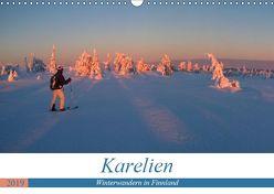 Karelien – Winterwandern in Finnland (Wandkalender 2019 DIN A3 quer)