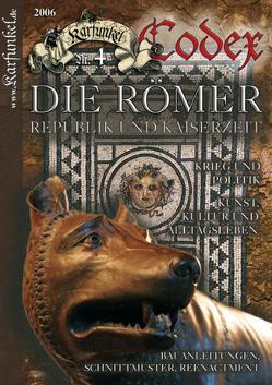 Karfunkel Codex Nr. 4: Die Römer von Beckers-Dohlen,  Claudia