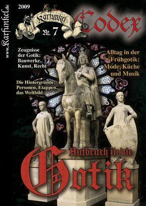 Karfunkel Codex Nr. 7: Aufbruch in die Gotik von Beckers-Dohlen,  Claudia