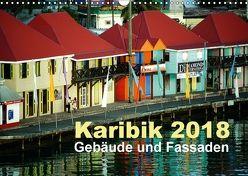Karibik 2018 – Gebäude und Fassaden (Wandkalender 2018 DIN A3 quer) von Frank,  Rolf