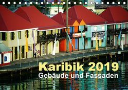 Karibik 2019 – Gebäude und Fassaden (Tischkalender 2019 DIN A5 quer) von Frank,  Rolf