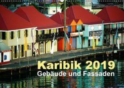 Karibik 2019 – Gebäude und Fassaden (Wandkalender 2019 DIN A2 quer) von Frank,  Rolf