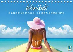 Karibik: Farbenfrohe Lebensfreude (Tischkalender 2019 DIN A5 quer) von CALVENDO