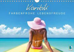 Karibik: Farbenfrohe Lebensfreude (Wandkalender 2019 DIN A4 quer) von CALVENDO