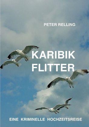 Karibik Flitter von Relling,  Peter