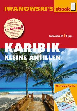 Karibik – Kleine Antillen – Reiseführer von Iwanowski von Brockmann,  Heidrun, Sedlmair,  Stefan