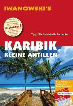 Karibik Kleine Antillen – Reiseführer von Iwanowski von Brockmann,  Heidrun, Sedlmair,  Stefan
