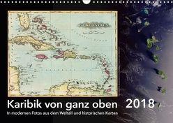 Karibik von ganz oben (Wandkalender 2018 DIN A3 quer) von Tunabooks/olf