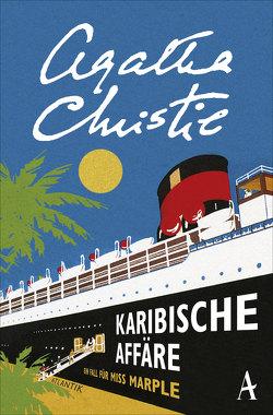 Karibische Affäre von Broermann,  Christa, Christie,  Agatha