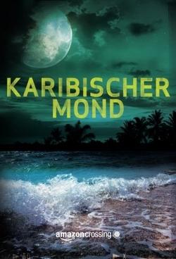 Karibischer Mond von Brömer,  Kerstin, Murcer,  Rick
