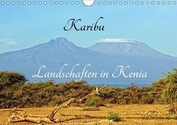 Karibu – Landschaften in Kenia (Wandkalender 2019 DIN A4 quer)