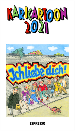 KARICARTOON 2021 von Henniger,  Barbara, Holtfreter,  Jürgen