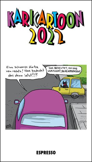 KARICARTOON 2022 von Holtfreter,  Jürgen, Landschulz,  Dorthe