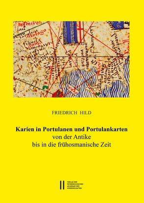 Karien in Portulanen und Portulankarten von Gastgeber,  Christian, Hild,  Friedrich, Rapp,  Claudia