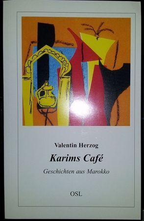 Karims Café von Herzog,  Valentin