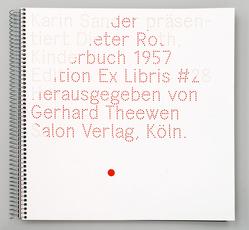 """Karin Sander präsentiert Dieter Roth """"Kinderbuch"""", 1957 von Roth,  Dieter, Sander,  Karin, Theewen,  Gerhard"""