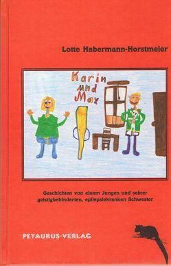 Karin und Max von Habermann-Horstmeier,  Lotte