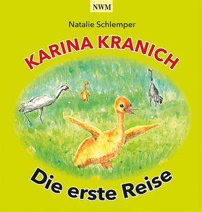 Karina Kranich von Natalie,  Schlemper