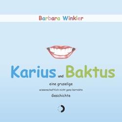 Karius und Baktus von Winkler,  Barbara